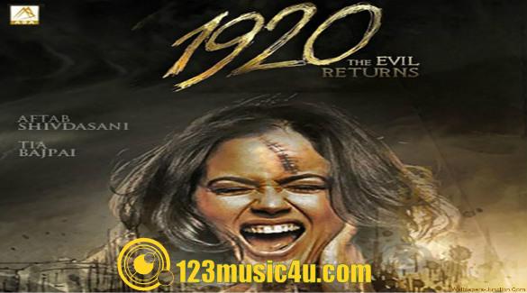hindi movie 1920 evil returns song free